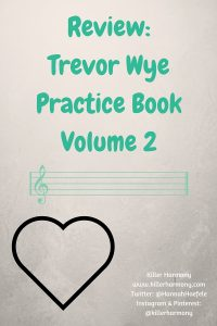 Killer Harmony | Reviews | Trevor Wye Practice Books for the Flute: Volume 2, Vol. II | A review of Trevor Wye's practice book that focuses on technique. The book includes scale patterns to help improve one's technical skills, but the exercises can also, when applied correctly, help improve tone.