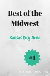 Killer Harmony | Best of the Midwest: Kansas City Area | This post is part of a linkup of Midwest bloggers. We have written posts on our respective college- or hometowns. This post will cover a cool area in the Kansas City metro that is perfect for a day with the family or a night with friends.