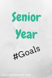 Killer Harmony | Senior Year Goals | The last year of college is a big one. Here are some of my goals for this year. I hope they inspire your or give you ideas for your own goals!