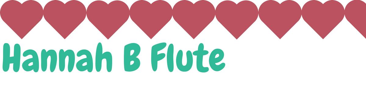 Hannah B Flute