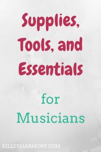 Killer Harmony | Supplies for Every Musician | When you play an instrument, there are some music supplies that will help you progress and will just make it easier for you to play and enjoy making music.