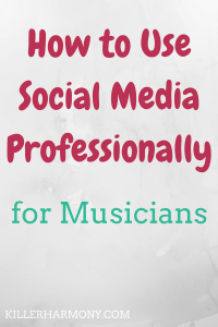 Killer Harmony | Social Media for Musicians | Social media can be daunting. There is so much you need to do to get followers and shares. Here are a few tips to make social media less of a chore.