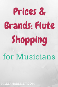 Killer Harmony | Flute Brands & Prices | Flute shopping can be hard. You have to consider the price you can pay as well as the brand of the flute. Some brands and materials or better than others.