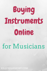 Killer Harmony | Buying Instruments Online | Grey background with maroon text (Buying instruments online) and teal text (for musicians)