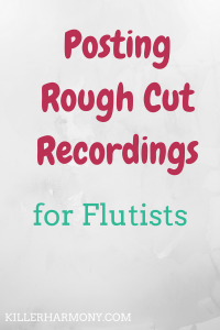 Killer Harmony | Posting Rough Cut Recordings