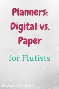 Hannah B Flute | Planners: Digital vs Paper