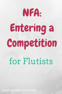 Hannah B Flute | NFA: Entering a Competition