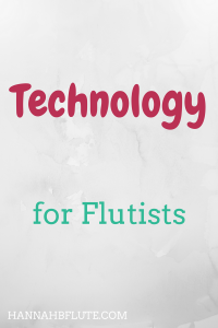 Hannah B Flute | Technology for Musicians