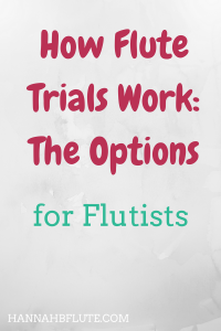Hannah B Flute | How Flute Trials Work
