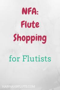 Hannah B Flute | NFA: Flute Shopping