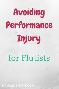 Hannah B Flute | Avoiding Performance Injury