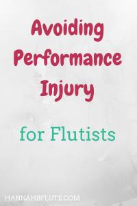 Hannah B Flute | Avoiding Performance Injury