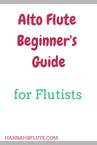 Hannah B Flute | Alto Flute Beginner's Guide