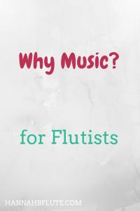 Hannah B Flute | Why Music?