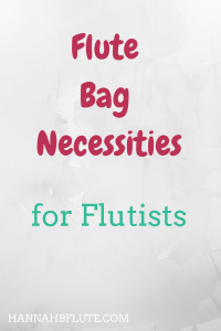 Hannah B Flute | Flute Bag Necessities