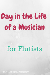 Hannah B Flute | Day in the Life of a Musician