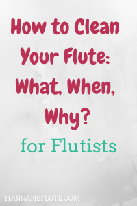 Hannah B Flute | How to Clean Your Flute