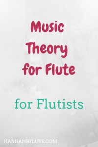 Hannah B Flute | Music Theory for Flute