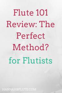 Hannah B Flute | Flute 101 Review