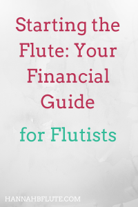 Hannah B Flute | Starting the Flute: Your Financial Guide