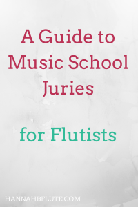 Music School Juries | Hannah B Flute