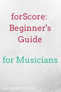 forScore: Beginner's Guide | Hannah B Flute