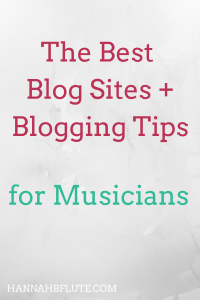 The Best Blog Sites | Hannah B Flute
