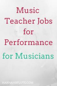 Music Teacher Jobs for Music Performance Majors | Hannah B Flute