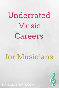 Music Careers You Haven't Considered | Hannah B Flute