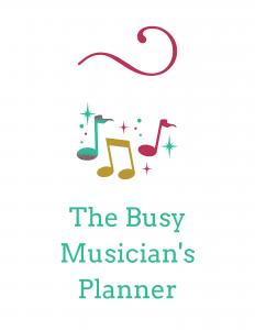 The Busy Musician's Planner | Hannah B Flute