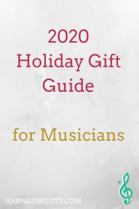 Gift Guide for Musicians 2020 | Hannah B Flute