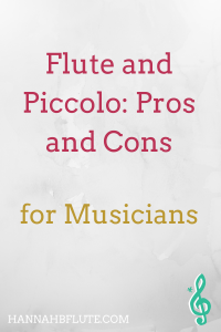 Should You Play Flute and Piccolo | Hannah B Flute