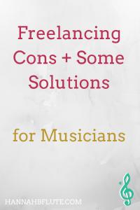 Freelancing Cons for Musicians | Hannah B Flute
