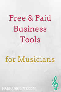 Free and Paid Business Tools for Musicians | Hannah B Flute