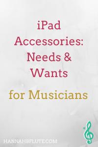 iPad Accessories for Musicians | Hannah B Flute