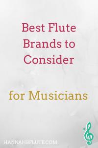 Best Flute Brands to Consider: Beginner Through Professional | Hannah B Flute