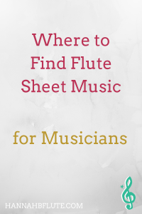 Where to Find Flute Sheet Music | Hannah B Flute