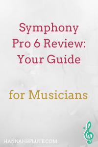 Symphony Pro 6 Review | Hannah B Flute
