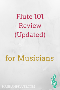 Flute 101 Review: Updated | Hannah B Flute