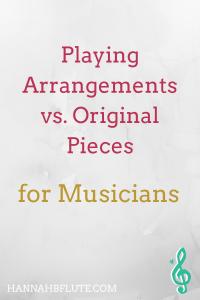 Playing Arrangements vs. Original Pieces | Hannah B Flute